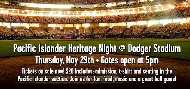 2nd Annual Pacific Islander Heritage Night at Dodger Stadium
