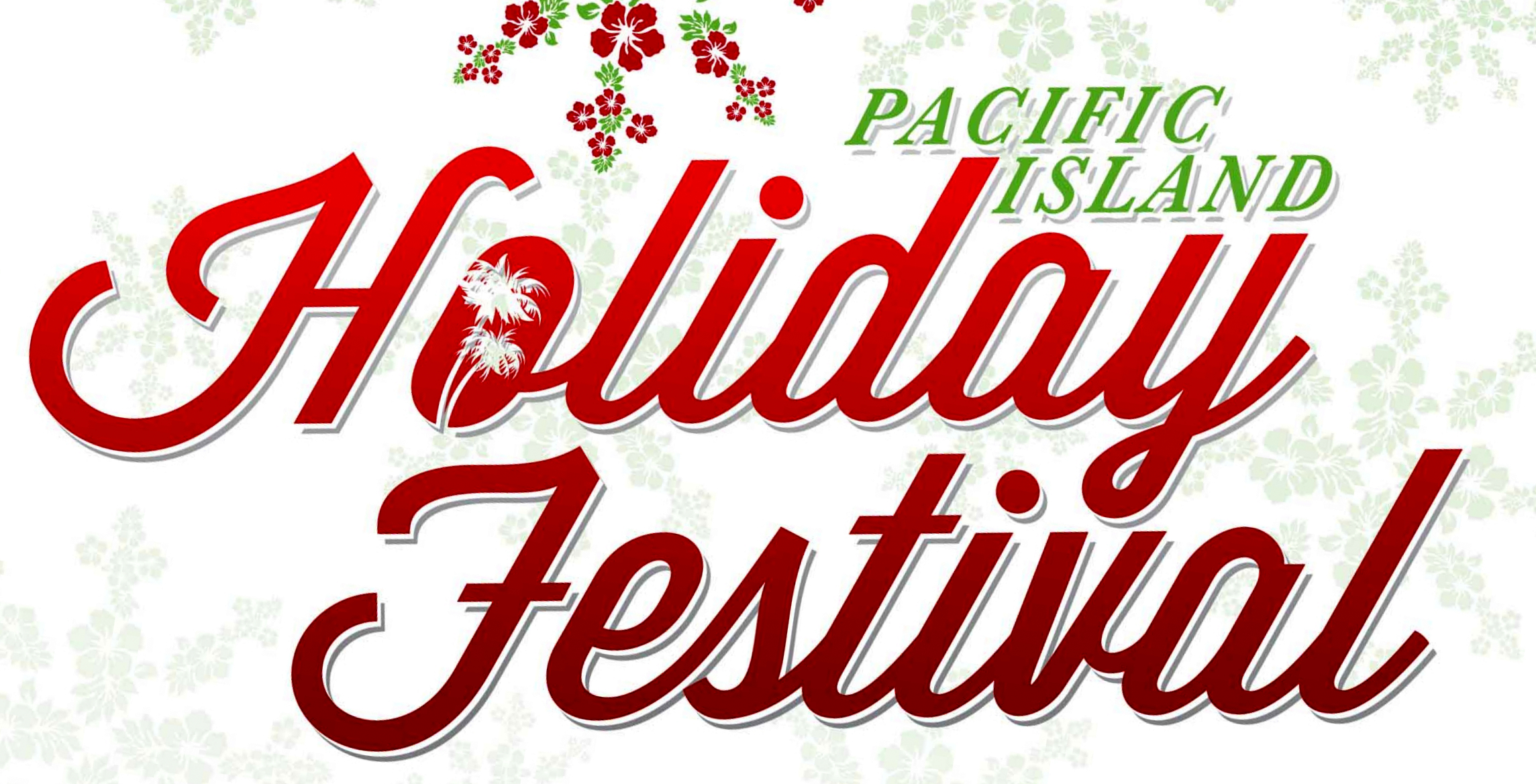 Pacific Islander Holiday Festival