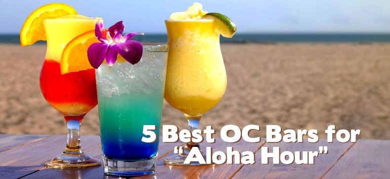 5 Best OC Bars for Aloha Hour