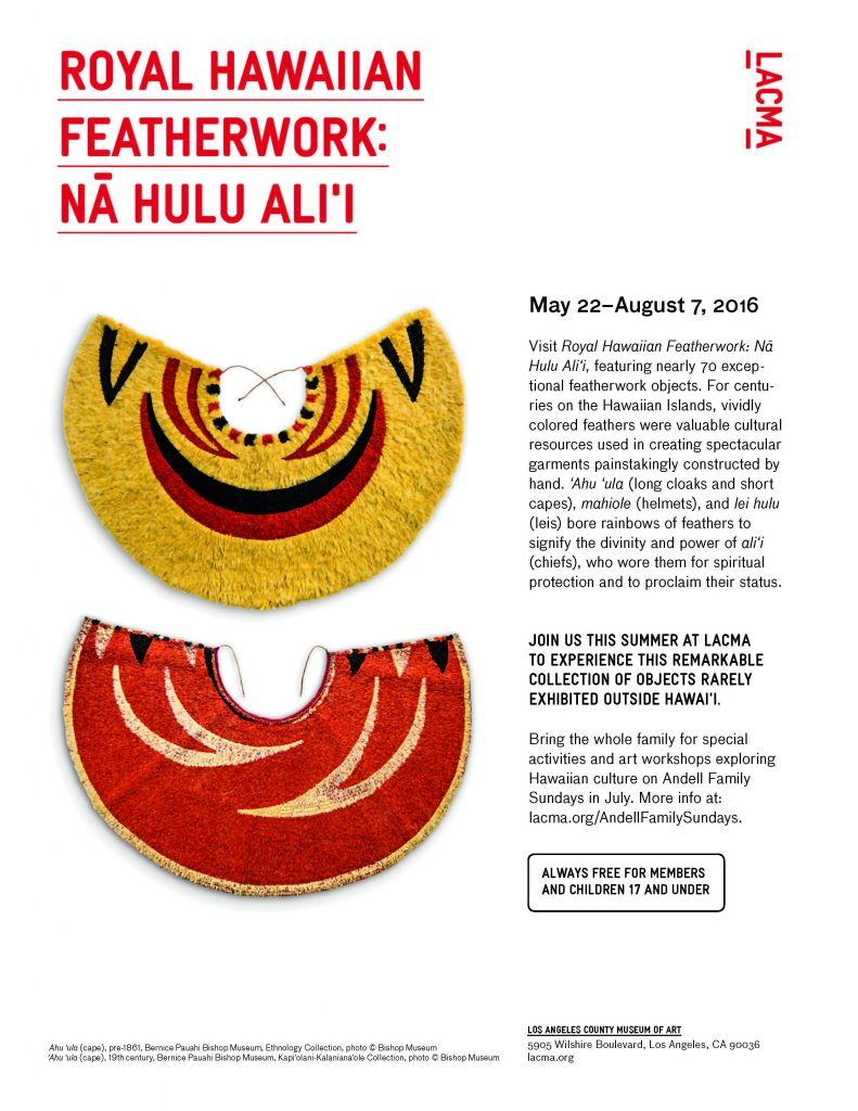 Royal Hawaiian Featherwork: Na Hulu Ali'i @ LACMA