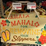 Mahalo for Removing Your Slippers Wooden Sign